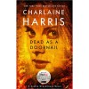 True Blood Dead as Doornail: A Sookie Stackhouse Novel