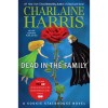True Blood Dead in the Family: A Sookie Stackhouse Novel (Hardco