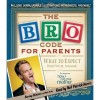 Bro Code for Parents: What to Expect When You're Awesome Audio B